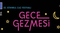 Dans le cadre du 22e festival de jazz d'Istanbul (27 juin-15 juillet) organisé par l'IKSV (Fondation stambouliote pour la Culture et les Arts), une«déambulation nocturne» (Gece gezmesi) transformera ce soir […]