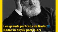 L'Institut français d'Istanbul accueille jusqu'au 15 janvier l'exposition «Les grands portraits de Nadar», réalisée par le musée du Jeu de Paume de Paris. À travers une quarantaine d'épreuves argentiques, découvrez […]