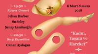 À l'occasion de la journée de la femme, ne manquez pas la soiréede gala organisée au profit de l'associationMika-Der le mardi 6 mars à 19h30 au lycée français Sainte Pulchérie.