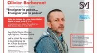 Mardi 6 mars, à 17h, ne manquez pas la conférence d'Olivier Barbarant «Enseigner la poésie… Enseigner par la poésie» au Lycée Saint-Michel, à Istanbul.