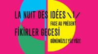 Le 31 janvier, l'Institut Français d'Istanbul a organisé à SALT Galata la troisième édition de la «Nuit des idées», évènement organisé par les missions françaises à l'étranger aux quatre coins […]