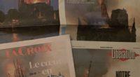 Au lendemain de l'incendie qui s'est déclaré le 15 avril dernier, les Unes des journaux se ressemblaient: